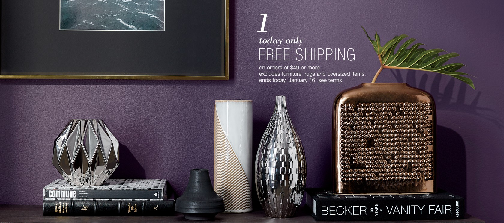 free shipping on orders of $49 or more.excludes furniture, rugs and oversized items.