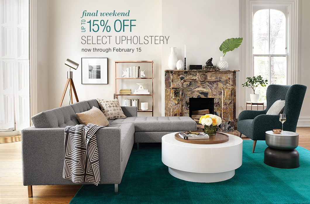 up to 15% off select upholstery. now through February 15