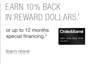 Earn 10% back in reward dollars. or up to 12 months special financing.