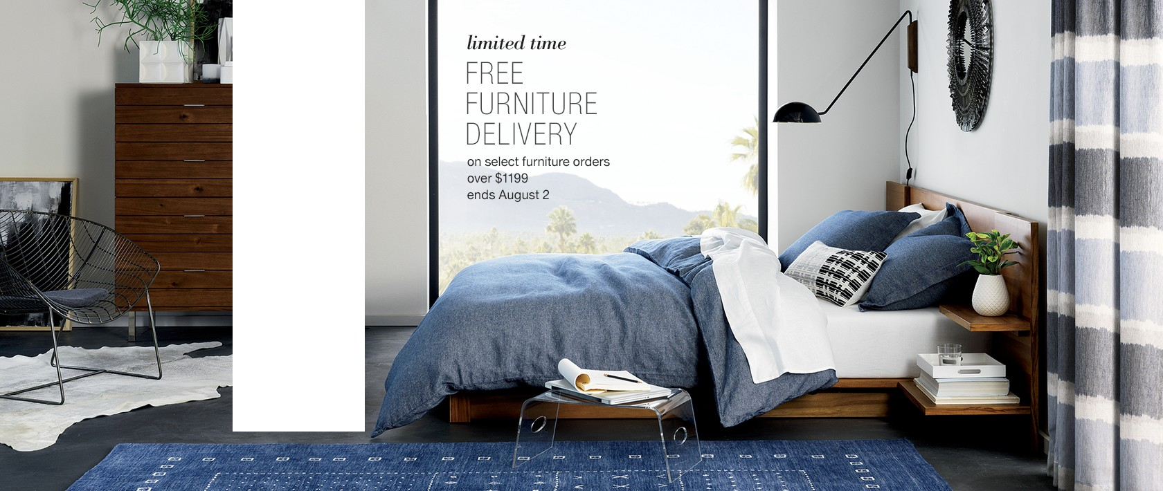 limited time. free furniture delivery. on select furniture orders over $1199. ends August 2