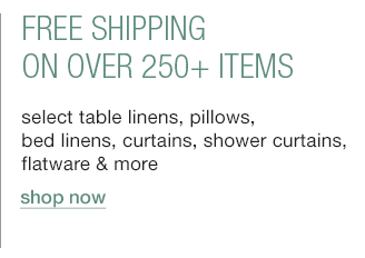 free shipping on over 250+ items
