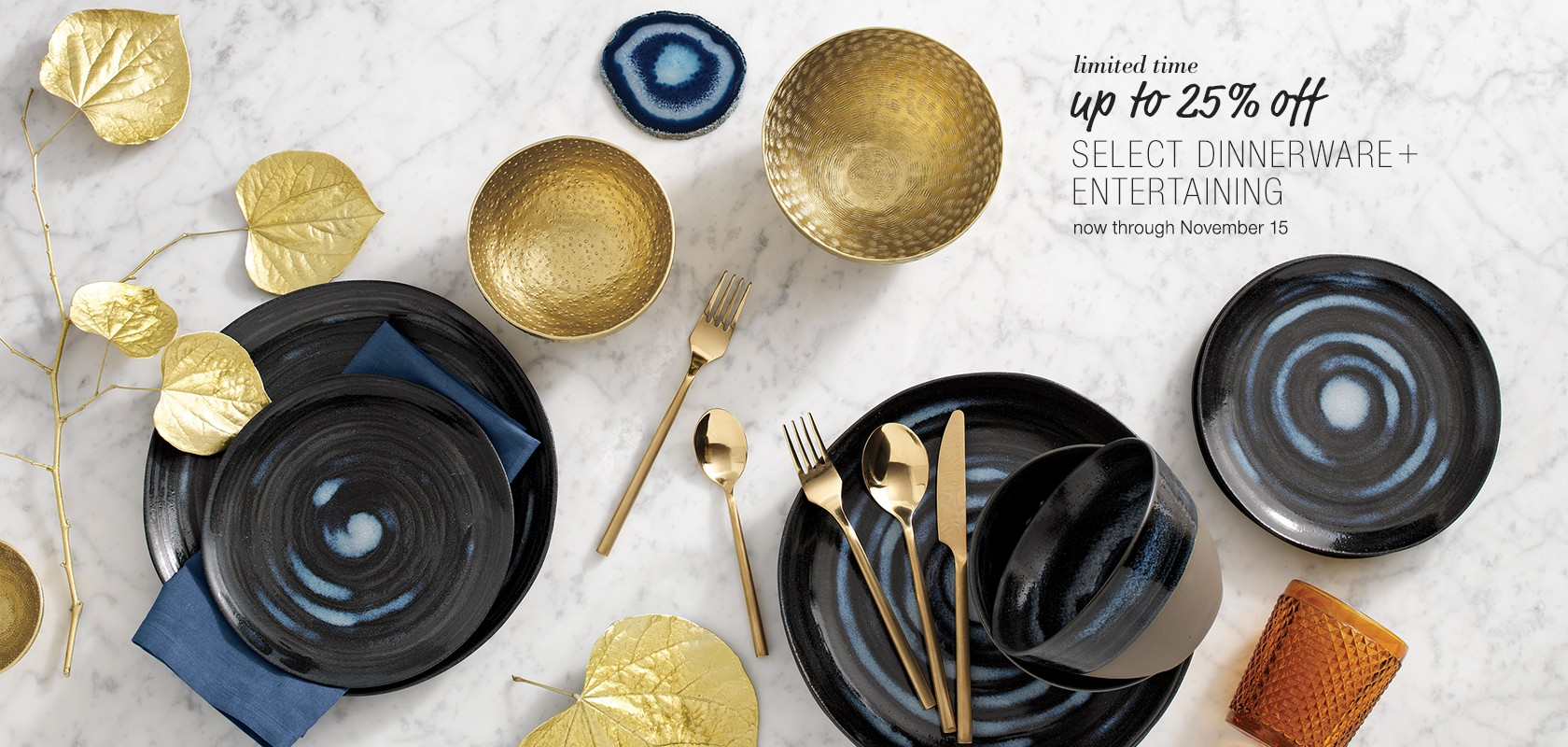Up to 25% off select dinnerware and entertaining
