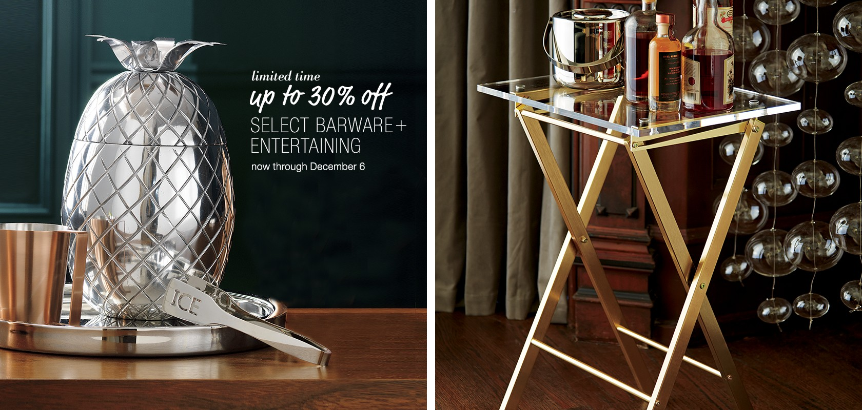 up to 30% off select barware and entertaining