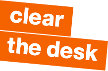 clear the desk