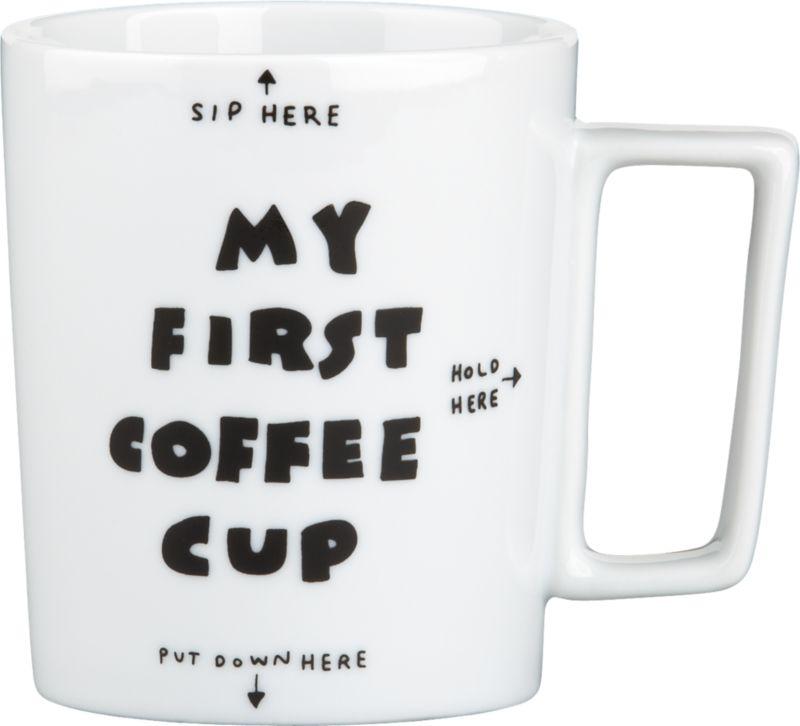 my first coffee mug
