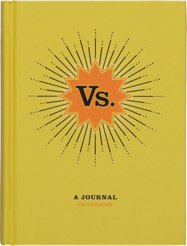 """""""vs. journal of choices"""""""
