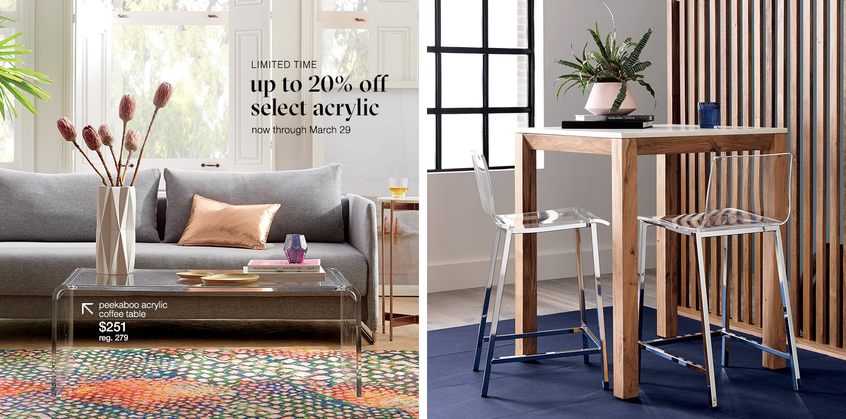 up to 20% off select acrylic
