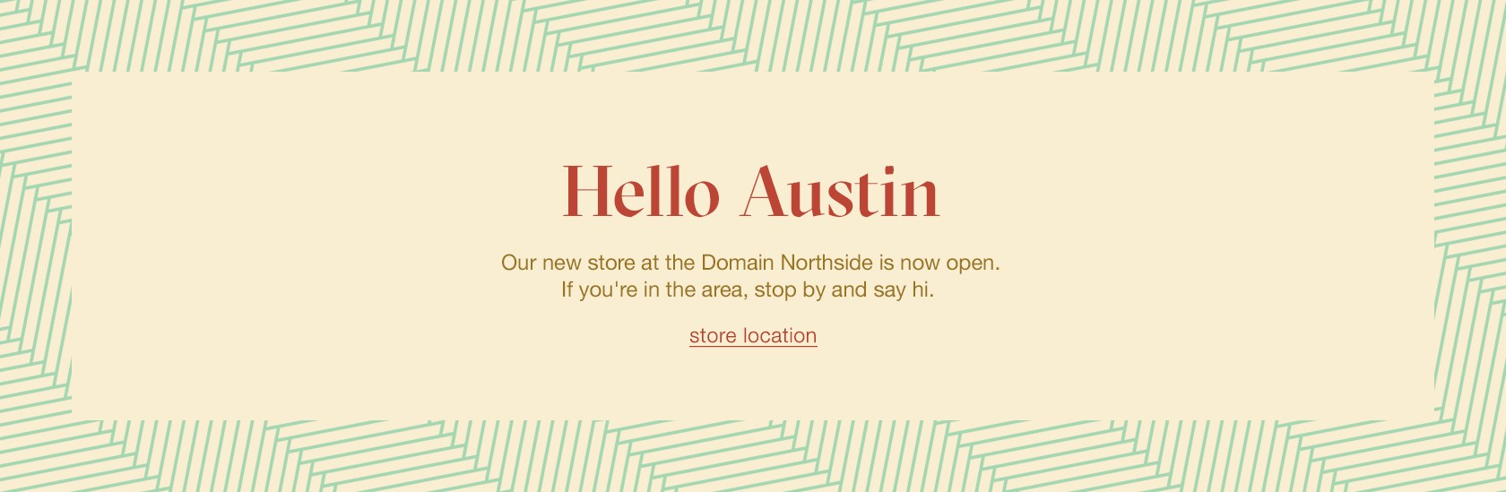 our Austin store is now open!