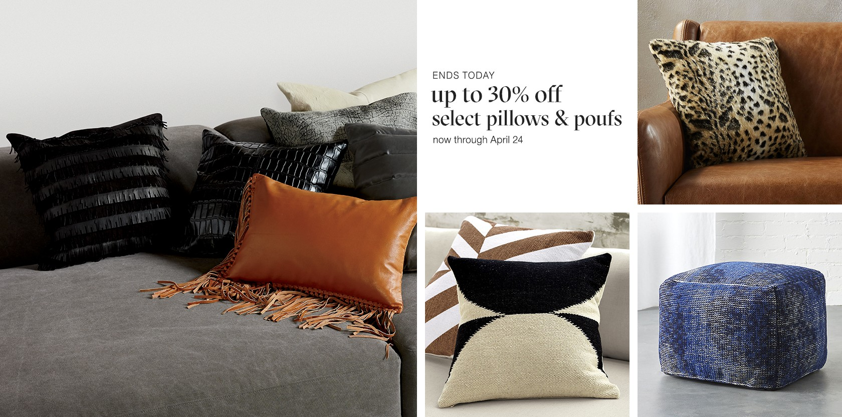 up to 30% off select pillows and poufs