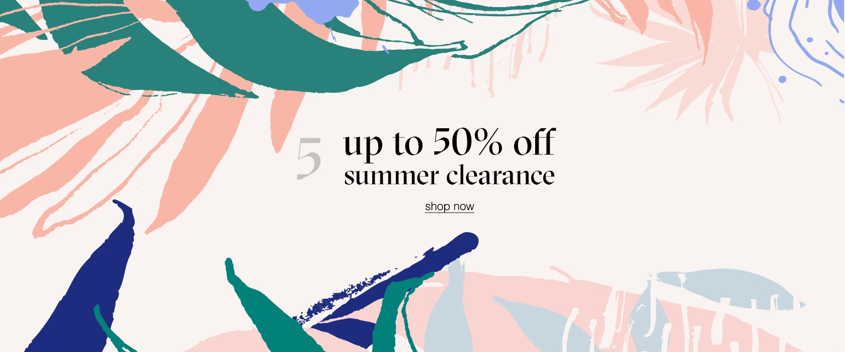 up to 50% off summer clearance